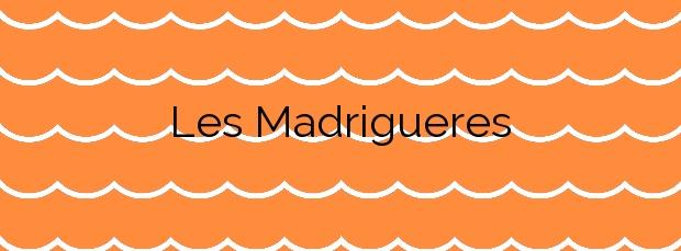 Información de la Playa Les Madrigueres en El Vendrell