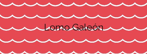 Información de la Playa Lomo Galeón en San Bartolomé de Tirajana