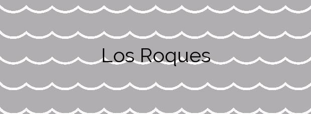 Información de la Playa Los Roques en San Juan de la Rambla