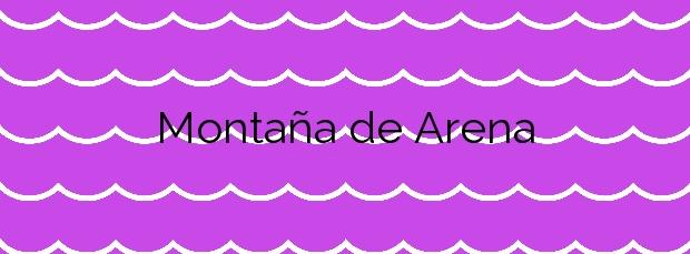 Información de la Playa Montaña de Arena en San Bartolomé de Tirajana