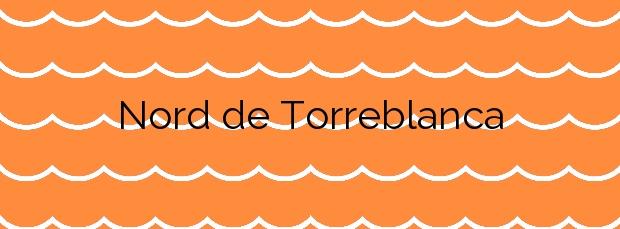 Información de la Playa Nord de Torreblanca en Torreblanca