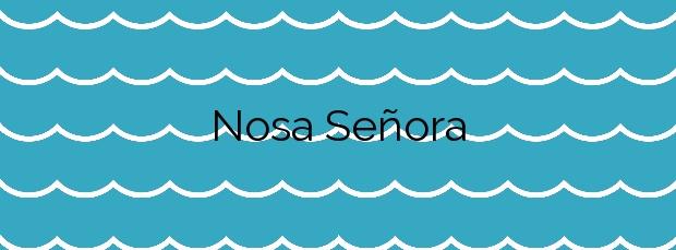 Información de la Playa Nosa Señora en Sanxenxo