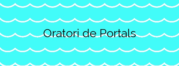 Información de la Playa Oratori de Portals en Calvià