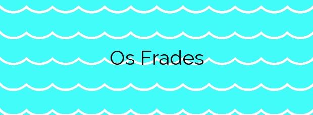 Información de la Playa Os Frades en Baiona