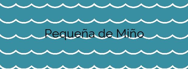 Información de la Playa Pequeña de Miño en Miño