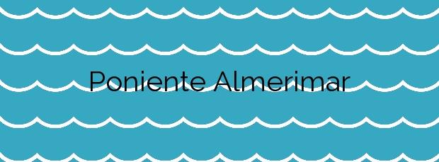 Información de la Playa Poniente Almerimar en El Ejido
