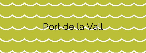 Información de la Playa Port de la Vall en El Port de la Selva
