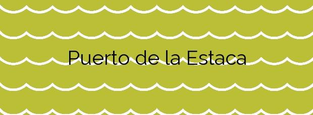 Información de la Playa Puerto de la Estaca en Valverde
