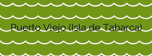 Información de la Playa Puerto Viejo (Isla de Tabarca) en Alicante