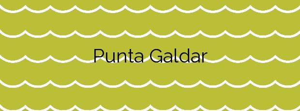 Información de la Playa Punta Galdar en Gáldar