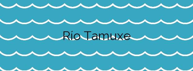 Información de la Playa Río Tamuxe en O Rosal