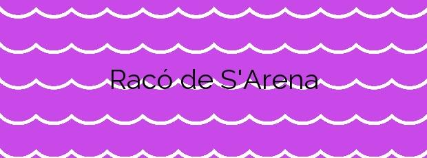 Información de la Playa Racó de S'Arena en Llucmajor