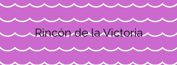 Información de la Playa Rincón de la Victoria en Rincón de la Victoria