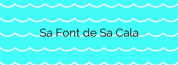 Información de la Playa Sa Font de Sa Cala en Capdepera