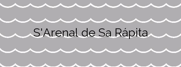 Información de la Playa S'Arenal de Sa Rápita en Campos