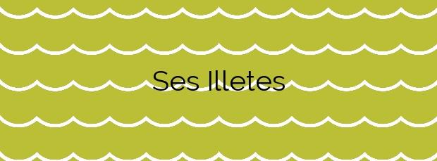 Información de la Playa Ses Illetes en Formentera