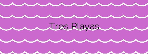 Información de la Playa Tres Playas en Alcalà de Xivert