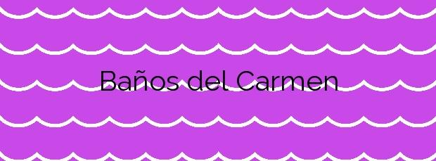 Información de la Playa Baños del Carmen en Málaga