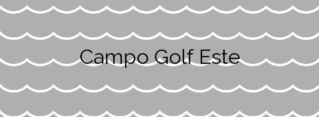 Información de la Playa Campo Golf Este en O Grove