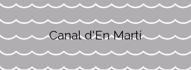 Información de la Playa Canal d'En Martí en Santa Eulalia del Río