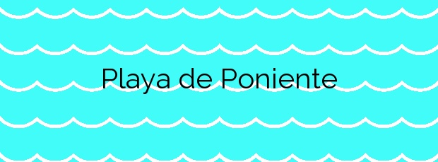 Información de la Playa de Poniente en Torrevieja