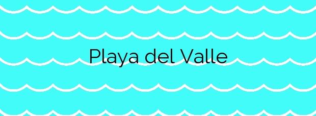 Información de la Playa del Valle en Betancuria