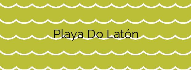 Información de la Playa Do Latón en Moaña