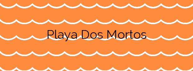 Información de la Playa Dos Mortos en Sanxenxo