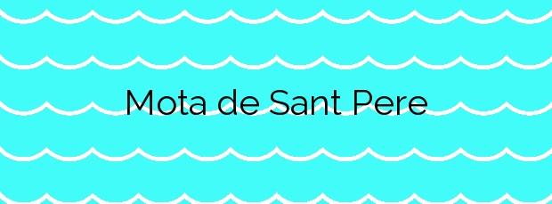 Información de la Playa Mota de Sant Pere en Cubelles