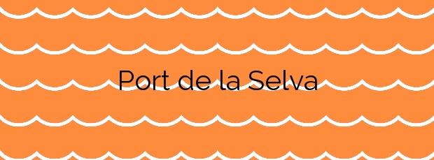 Información de la Playa Port de la Selva en El Port de la Selva
