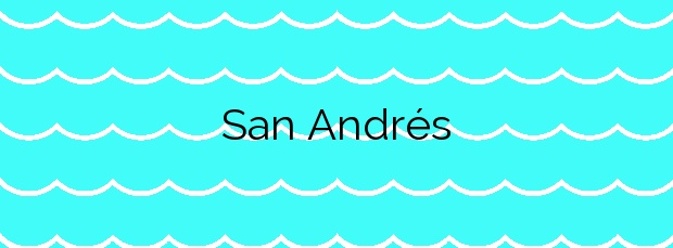 Información de la Playa San Andrés en Málaga