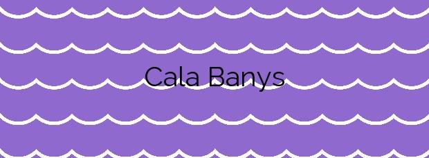 Información de la Cala Banys en Lloret de Mar