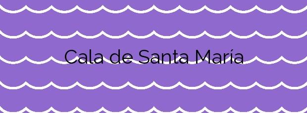 Información de la Cala de Santa María en Palma de Mallorca