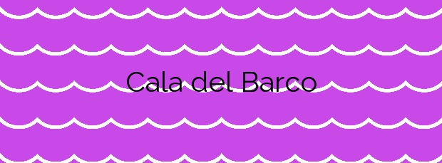 Información de la Cala del Barco en Cartagena