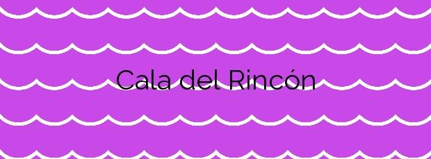 Información de la Cala del Rincón en Pilar de la Horadada