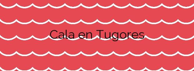 Información de la Cala en Tugores en Santanyí