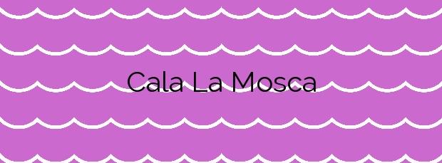 Información de la Cala La Mosca en Orihuela