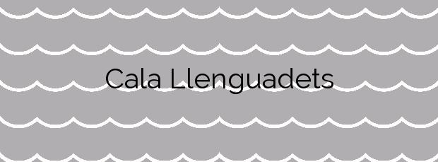 Información de la Cala Llenguadets en Salou