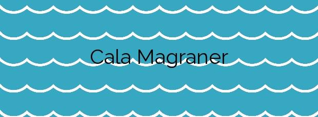 Información de la Cala Magraner en Manacor
