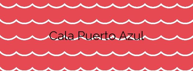 Información de la Cala Puerto Azul en Peñíscola
