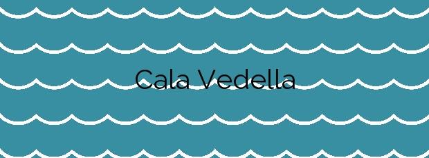 Información de la Cala Vedella en Sant Josep de sa Talaia
