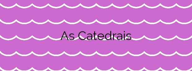 Información de la Playa As Catedrais en Ribadeo