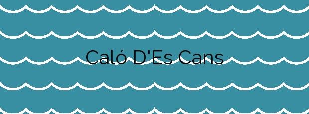 Información de la Playa Caló D'Es Cans en Artà
