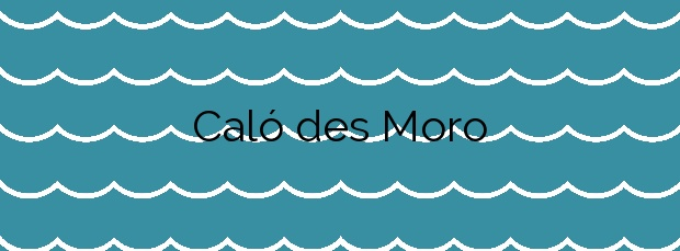 Información de la Playa Caló des Moro en Sant Antoni de Portmany