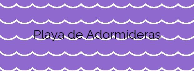 Información de la Playa de Adormideras en A Coruña