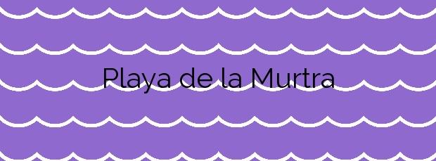 Información de la Playa de la Murtra en Viladecans