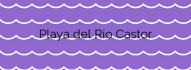 Información de la Playa del Río Castor en Estepona