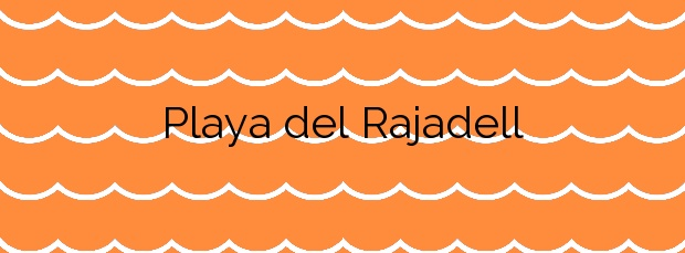 Información de la Playa del Rajadell en Nules