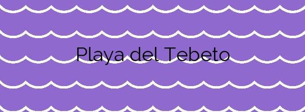 Información de la Playa del Tebeto en La Oliva