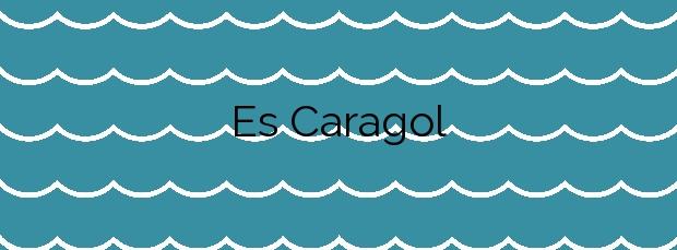 Información de la Playa Es Caragol en Santanyí